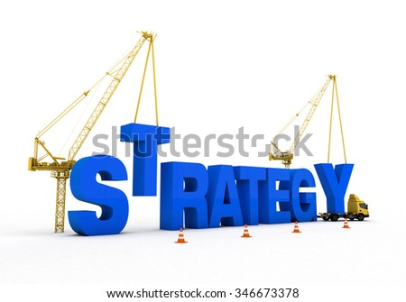 strategy development and cranes and trucks to build a rich visual images added. Blue font was used on a white background