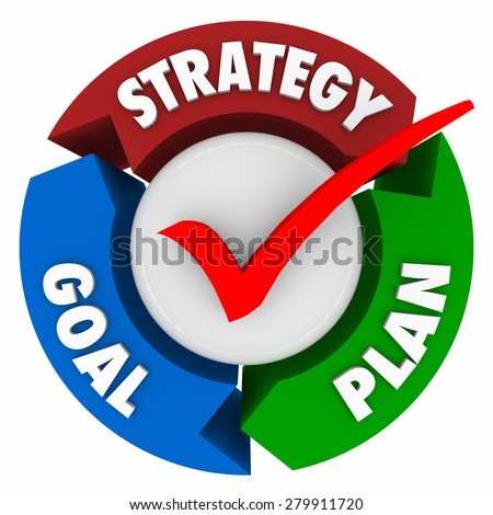 Strategy, Goal and Plan words on arrows in a circular pattern or diagram to illustrate steps taken to achieve a mission or objective and reach success - stock photo