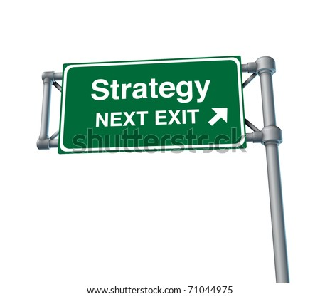 strategy planning marketing plan business symbol road sign freeway signage