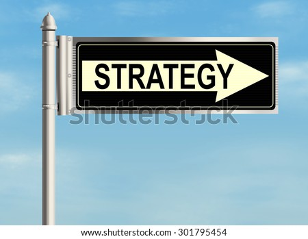 Strategy. Road sign on the sky background. Raster illustration.
