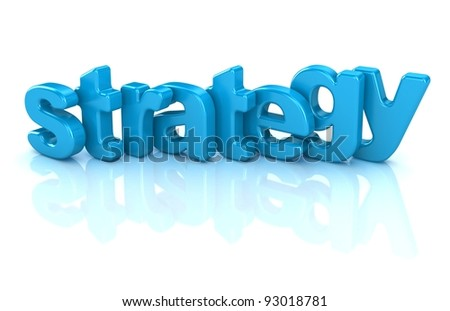 strategy text 3d isolated over white background - stock photo