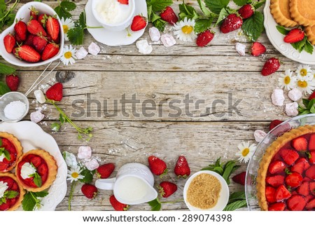 Strawberry - the delights of strawberries, tart and cake, frame  - stock photo