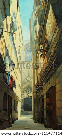 street in gothic quarter in barcelona,  illustration, painting by oil on a canvas - stock photo