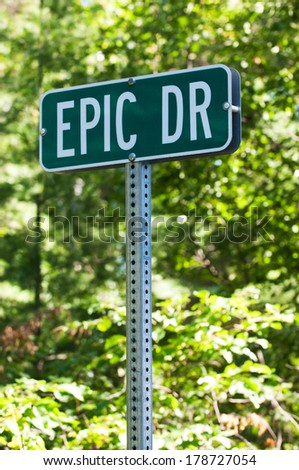 Street Sign for Epic Drive - stock photo