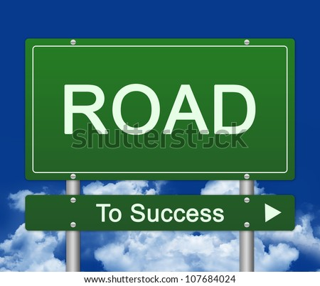 Street Sign, Road Sign To Success With Blue Sky Background - stock photo