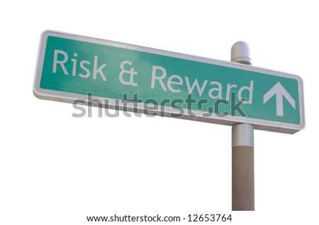 "Street sign with an arrow and the word ""Risk & Reward"" - stock photo"