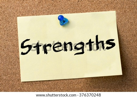 Strengths - adhesive label pinned on bulletin board - horizontal image - stock photo