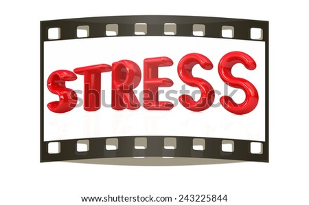 stress 3d text on a white background. The film strip - stock photo