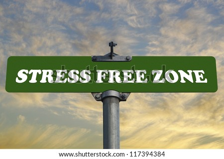 Stress free zone road sign - stock photo