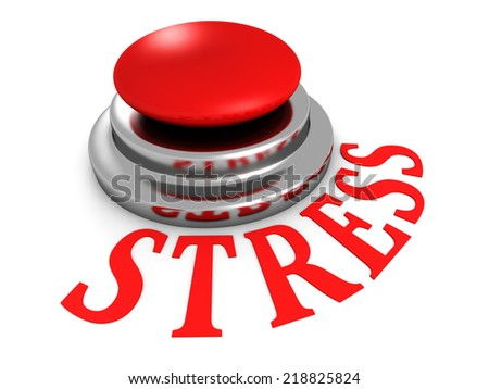 STRESS word red push button on white background. 3d render illustration. - stock photo