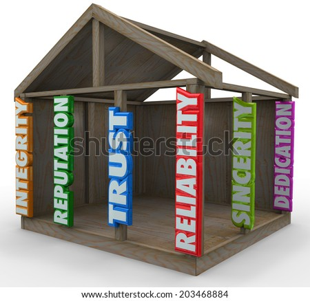 Strong foundation words supporting walls ceiling home frame Integrity, Reputation, Trust - stock photo