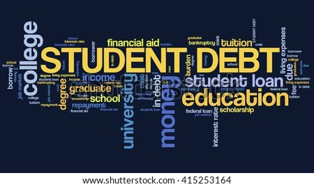 Student debt - college education loan word collage. - stock photo