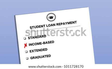 Student Loan Repayment Options Form   Income Based Repayment Plan