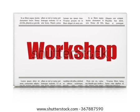 Studying concept: newspaper headline Workshop - stock photo