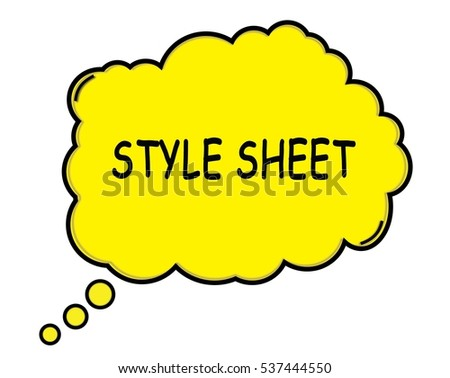 STYLE SHEET speech thought bubble cloud text yellow.