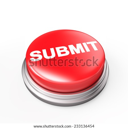 Submit Red Button  , Isolated , 3d render - stock photo