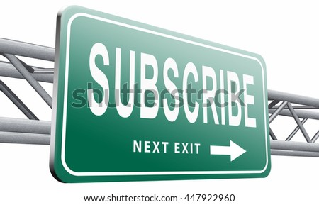 Subscribe here button online free subscription and membership for newsletter or blog join today, 3D illustration, isolated on white background - stock photo
