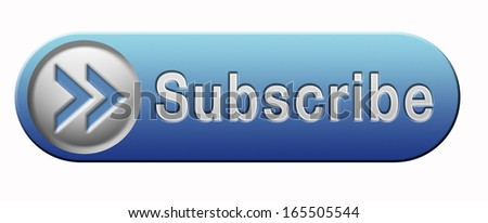 Subscribe online free subscription and membership for newsletter or blog join today button or icon - stock photo