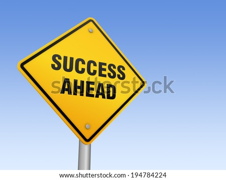 success ahead - stock photo