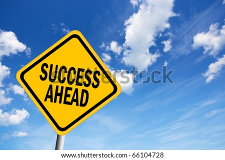 Success ahead sign - stock photo