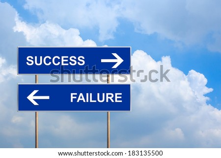 success and failure on blue road sign with blue sky - stock photo