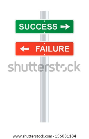 Success and failure signpost. 2d illustration. - stock photo