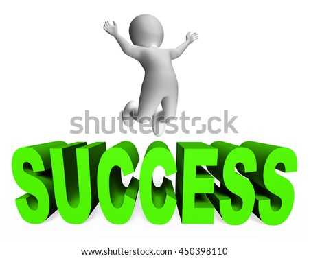 Success Character Meaning Triumphant Successful And  3d Rendering - stock photo