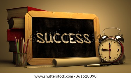 Success Handwritten on Chalkboard. Time Concept. Composition with Chalkboard and Stack of Books, Alarm Clock and Scrolls on Blurred Background. Toned Image. - stock photo