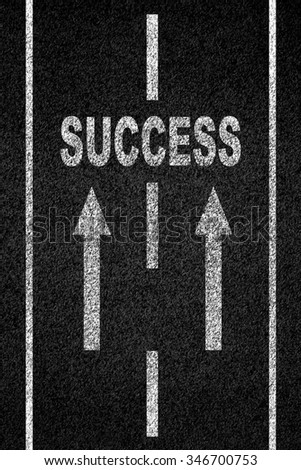 Success message on road