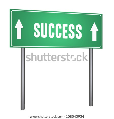 Success on road sign isolated on withe