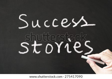 Success stories written on the blackboard using chalk - stock photo