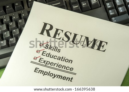 Successful Candidate Resume Requires Skills, Education And Experience To Find Employment - stock photo