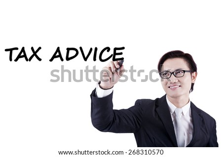 Successful male entrepreneur writing a text of tax advice on whiteboard, isolated on white