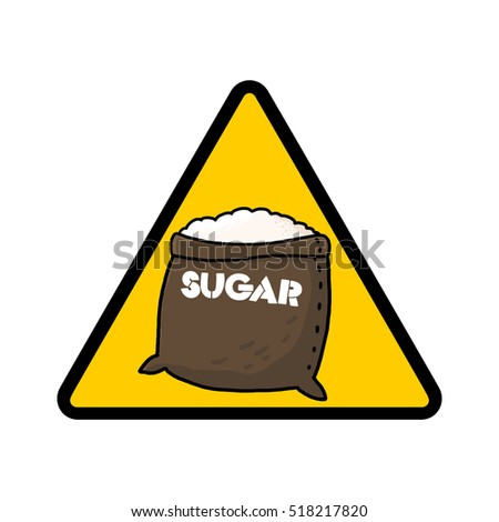 Sugar warning sign; Caution symbol; Sugar sack