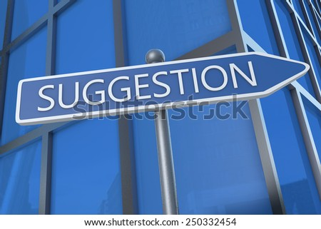Suggestion - illustration with street sign in front of office building. - stock photo