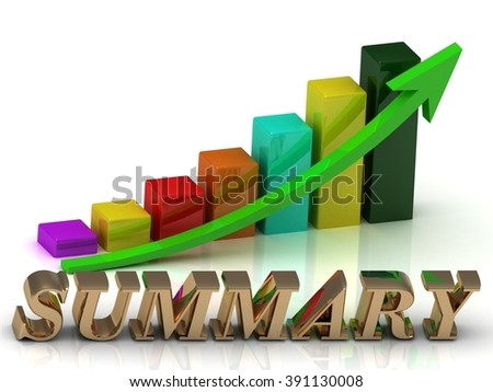 SUMMARY bright of gold letters and Graphic growth and green arrows on white background - stock photo