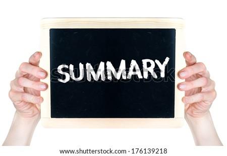 Summary. Woman holdon a blackboard word Summary handwritten with white chalk  - stock photo