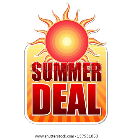 summer deal banner - text in yellow label with red sun and orange sunrays, business concept
