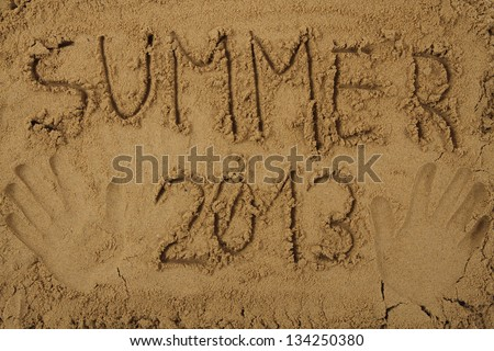 summer 2013 in the sand - stock photo