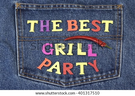Summer or Spring Barbecue Grill Outdoor Backyard Party Inventation With Family And Friends Concept On The Blue Jeans Background, Sign Made From Colored Wood Letters, Closeup, Top View