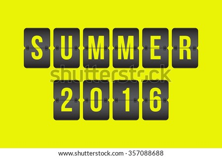 Summer 2016 Scoreboard, black and yellow flip sign isolated on yellow background
