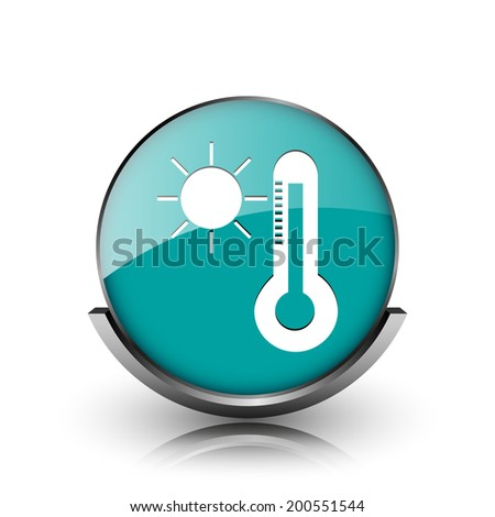 Sun and thermometer icon. Metallic internet button on white background.