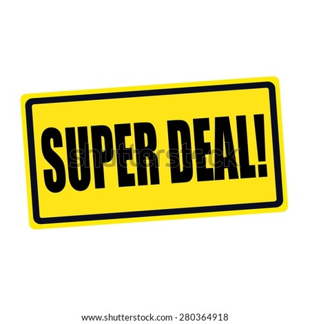 Super deal black stamp text on yellow - stock photo