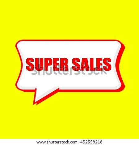 super sales red wording on Speech bubbles Background Yellow