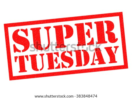 SUPER TUESDAY red Rubber Stamp over a white background. - stock photo
