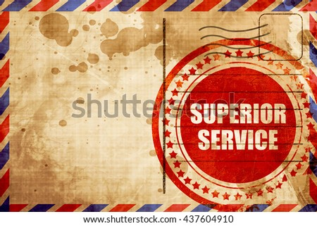 superior service, red grunge stamp on an airmail background - stock photo