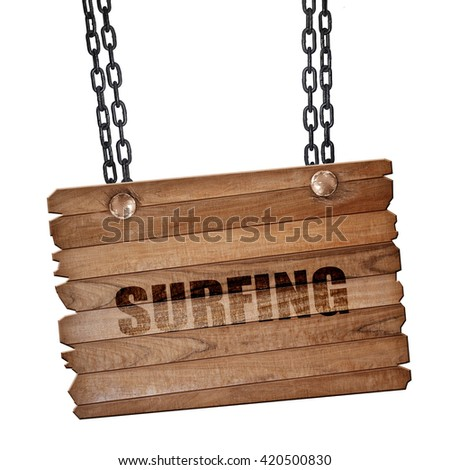 surfing, 3D rendering, wooden board on a grunge chain