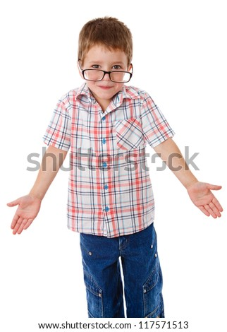 Surprised little boy in glasses that shrugging aside, isolated on white