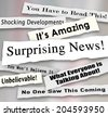 Surprising News headlines torn or ripped from newspapers reporting shocking gossip  - stock
