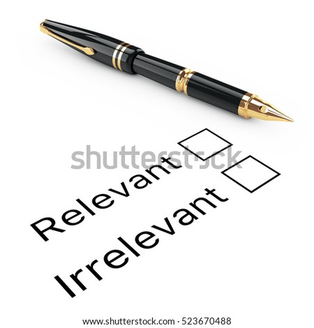 Survey Concept. Relevant or Irrelevant Checklist with Golden Fountain Writing Pen on a white background. 3d Rendering